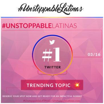 #Unstoppable Latinas